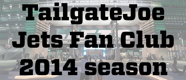 NY Jets 2014 Season Tailgate Party Info